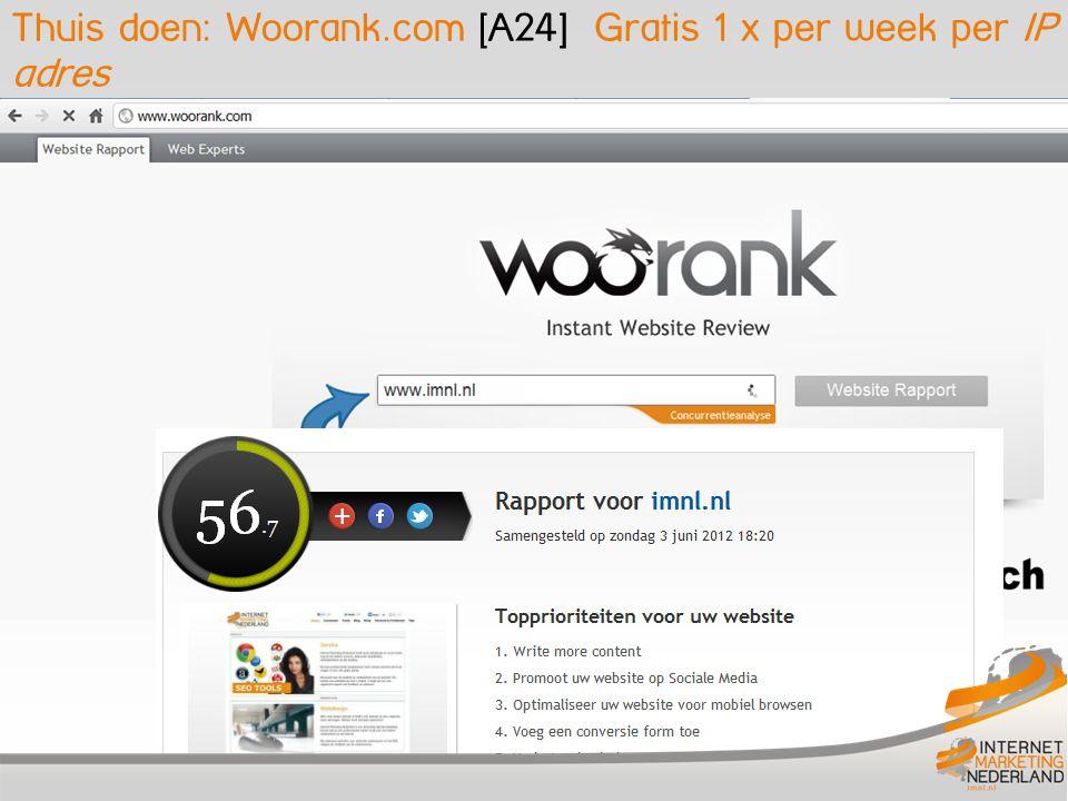 Thuis doen: Woorank.com [A24] Gratis 1 x per week per IP adres